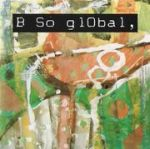 B So glObal first album cover